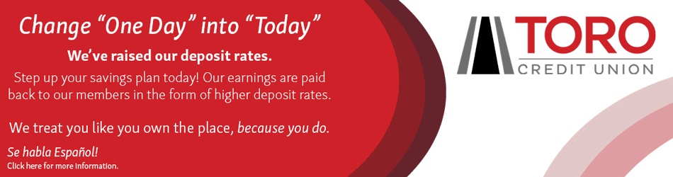 "Change ""One Day"" into ""Today"" with Higher Deposit Rates"