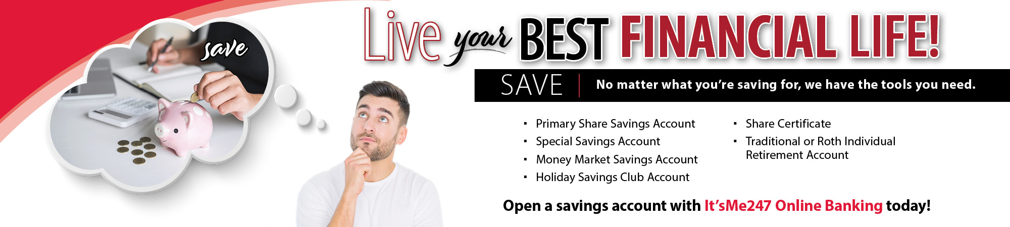 Save – Live your best financial life promotion